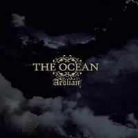 The Ocean: Aeolian
