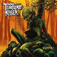 Torture Killer: Swarm