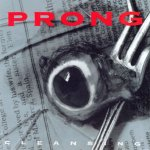 Prong: Cleansing