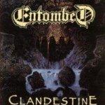 Entombed: Clandestine