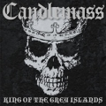 Candlemass: King of the grey islands