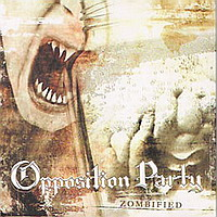 Opposition Party: Zombified