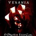 Vesania: Distractive killusions