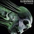 Illdisposed: The prestige
