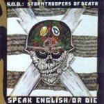 SOD: Speak English or die