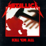 51. Metallica: Kill 'em All