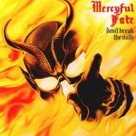 41. Mercyful Fate: Don't break the Oath