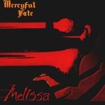 25. Mercyful Fate: Melissa