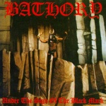 18. Bathory: Under the sign of the black mark
