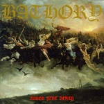 Bathory: Blood, fire, death