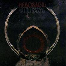 Hebosagil: Collosal