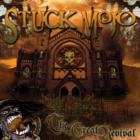 Stuck Mojo: The great revival