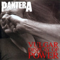 Pantera: Vulgar display of power