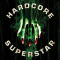 Hardcore Superstar: Beg for it