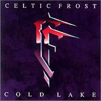 Celtic Frost: Cold lake