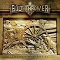 2. Bolt Thrower: Those once loyal