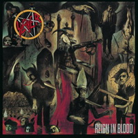 1. Slayer: Reign in blood