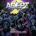 Adept: Death dealers