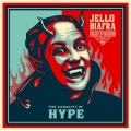 Jello Biafra: The audacity of hype