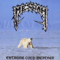 4. Messiah: Extreme cold weather