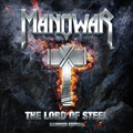 Manowar: The lord of steel