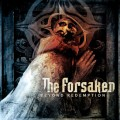 The Forsaken: Beyond redemption