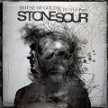 Stone Sour: House of gold and bones part 1