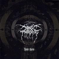 Darkthrone: Hate them