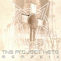 The Project Hate MCMXCIX: Hate, Dominate, Congregate, Eliminate