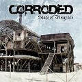 Corroded: State of disgrace