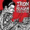 Iron Reagan: Worse than dead