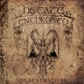 Hecate Enthroned: Virulent rapture