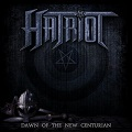 Hatriot: Dawn of the new centurian