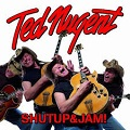 ted-nugent-shut-up-and-jam