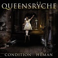 queensryche-condition-human